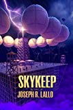 Skykeep (Free-Wrench Book 2)