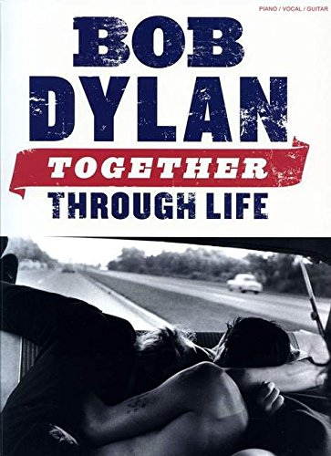 bob-dylan-piano-vocal-and-guitar-together-through-life-pvg