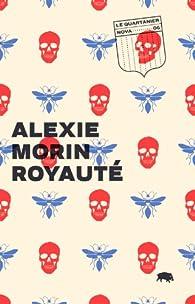 Royaute par Alexie Morin