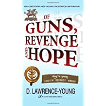 Of Guns, Revenge & Hope by David Lawrence-Young (1-Sep-2011) Paperback