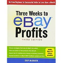 Three Weeks to eBay® Profits, Third Edition