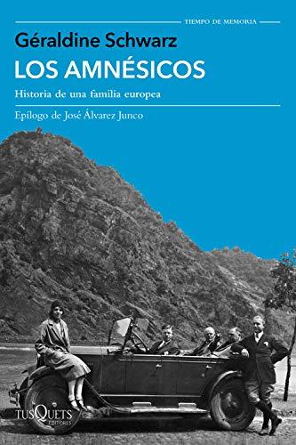 Los amnésicos: Historia de una familia europea (volumen independiente)