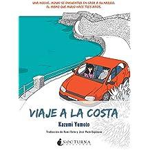 Viaje A La Costa (Noches Blancas)