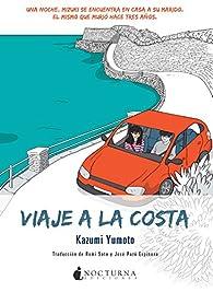 Viaje a la costa par Kazumi Yumoto