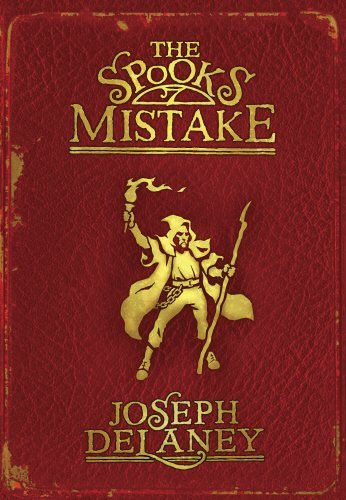 The Spook's Mistake: Book 5 (The Wardstone Chronicles) by Joseph Delaney (2008-06-05)