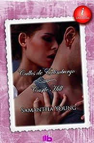Calles de Edimburgo + Castle Hill par Samantha Young