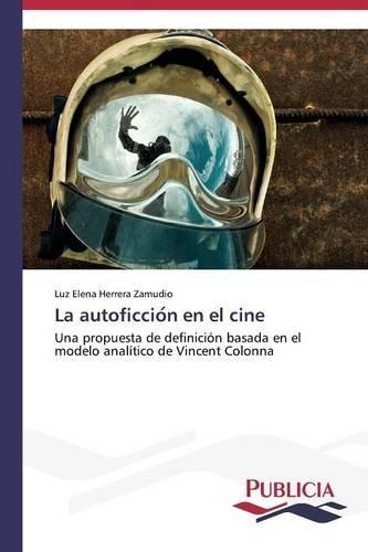 La autoficción en el cine por Herrera Zamudio Luz Elena