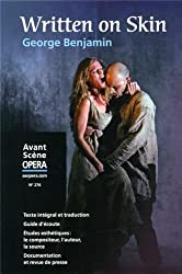 L'Avant-Scène Opéra, N° 276, Septembre-octobre 2013 : Written on Skin
