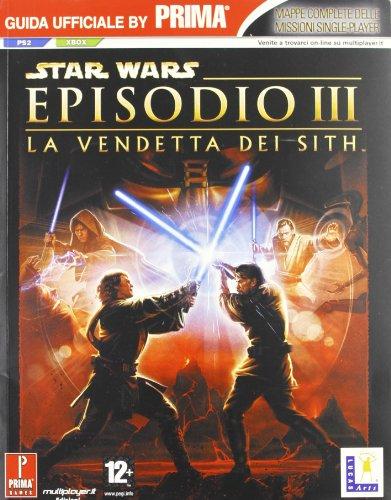 Star Wars. Episodio III. La vendetta dei Sith. Guida strategica ufficiale (Guide strategiche ufficiali) por aa.vv.