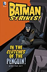 In the Clutches of the Penguin! (Batman Strikes!)