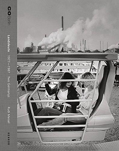 Rudi Meisel: Landsleute 1977 - 1987. Two Germanys