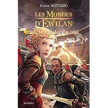 Les tentacules du mal: Les mondes d'Ewilan