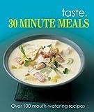 30 Minute Recipes (Taste) - Best Reviews Guide