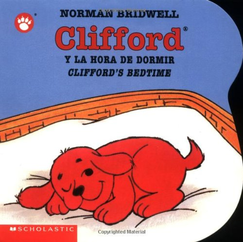 Clifford y la Hora de Dormir (Clifford the Big Red Dog) por Norman Bridwell