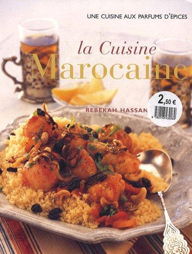 La cuisine marocaine : Saveurs et épices d'Afrique du Nord