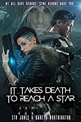 It Takes Death To Reach A Star (English Edition)
