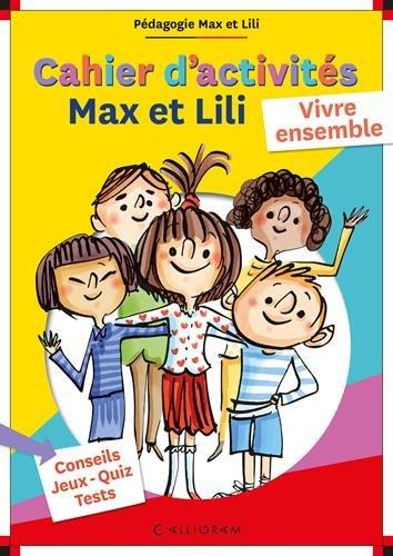 cahier-dactivites-max-et-lili-vivre-ensemble