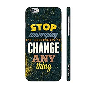 Apple Iphone 6 Worrying doesn't change anything designer mobile hard shell case by Enthopia