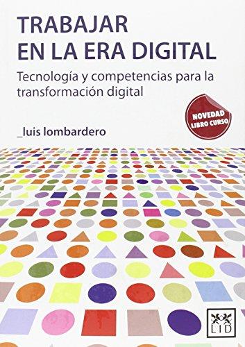 Trabajar en la era digital. Libro curso (Acción empresarial)