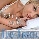 Taste It for Me: A Male Self-Tasting Encouragement Fantasy