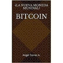 Bitcoin: Angel Torres A.