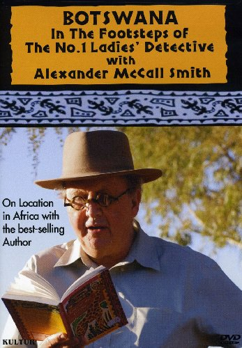 Botswana: In the Footsteps of the No.1 Ladies' Detective Agency with Alexander McCall Smith