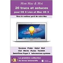 20 trucs et astuces pour OS X Lion et Mac OS X (Mon Mac & Moi t. 57)