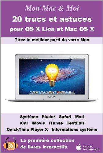 Couverture du livre 20 trucs et astuces pour OS X Lion et Mac OS X (Mon Mac & Moi t. 57)