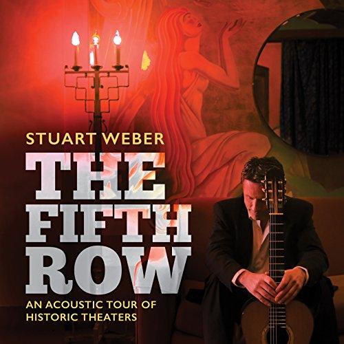Stuart Weber: The Fifth Row (Weber Stuart)