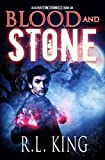 Blood and Stone: Volume 6 (The Alastair Stone Chronicles)
