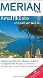 MERIAN live! Reiseführer Amalfiküste und Golf von Neapel - Carola Käther