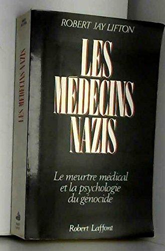 MEDECINS NAZIS par ROBERT JAY LIFTON