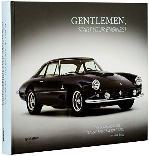 Gentlemen start your engines ! : The Bonhams guide to classic race and sports cars por Collectif