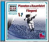 WAS IST WAS: Planeten & Raumfahrt/ Fliegerei (Folge 5)