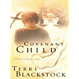 Covenant Child (Women of Faith Fiction #4) by Terri Blackstock (2003-08-01)