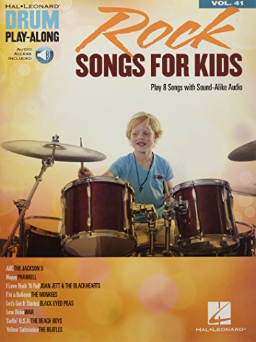 Drum Play-Along Volume 41: Rock Songs For Kids (Book/Online Audio) (Hal Leonard Drum Play-along, Band 41)