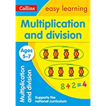 Multiplication and Division Ages 5-7: Prepare for school with easy home learning (Collins Easy Learning KS1)