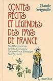 Telecharger Livres Contes recits et legendes des pays de France T 2 2 (PDF,EPUB,MOBI) gratuits en Francaise