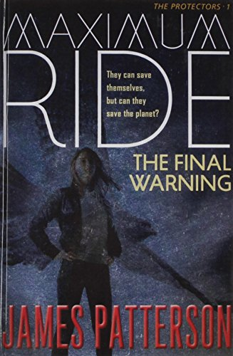 The Final Warning: A Maximum Ride
