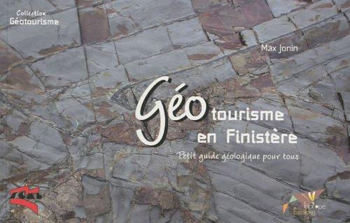 Géotourisme en Finistère : Petit guide géologique pour tous