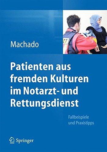 fallbeispiele notfallmedizin Patienten aus fremden Kulturen im Notarzt- und Rettungsdienst: Fallbeispiele und Praxistipps