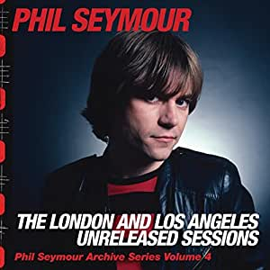 The London And Los Angeles Unreleased Sessions