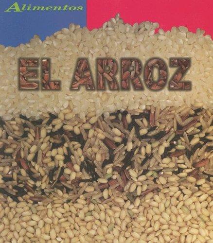 El Arroz = Rice (Alimentos/Food)