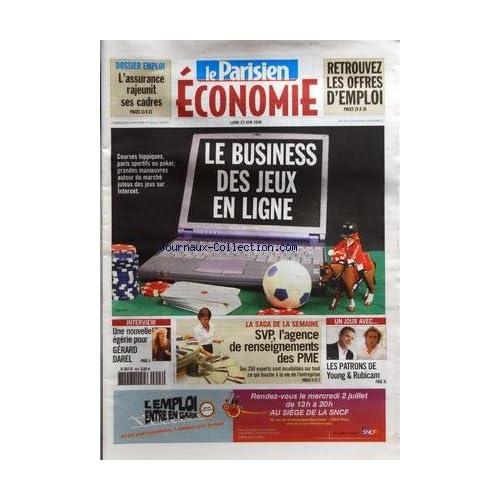 PARISIEN ECONOMIE (LE) du 23/06/2008 - LE BUSINESS DES JEUX EN LIGNE - UNE NOUVELLE EGERIE POUR GERARD DAREL - SVP L'AGENCE DE RENSEIGNEMENTS DES PME - LES PATRONS DE YOUNG AND RUBICAM