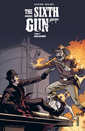 Lire en ligne The Sixth Gun - Tome 3 epub pdf