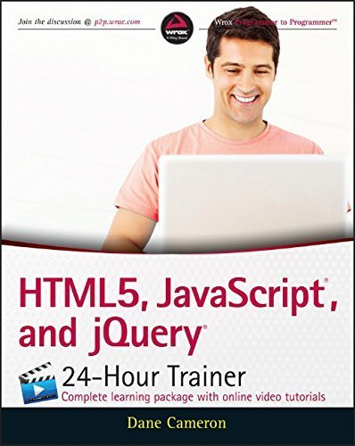 HTML5, JavaScript, and jQuery 24-Hour Trainer 1st edition by Cameron, Dane (2015) Paperback
