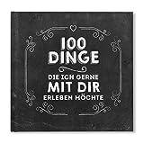 100 Dinge Buch - 100 Dinge,die ich gerne mit Dir erleben möchte - Chalkboard schwarz Partnergeschenk