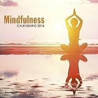 Calendario Mindfulness 2016 par  Varios autores