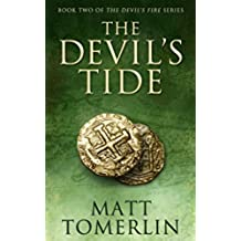 The Devil's Tide (Devil's Fire Book 2) (English Edition)