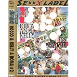 Rocco & Kelly A Roma 2 - Dirty Anal Kelly In Rome 2